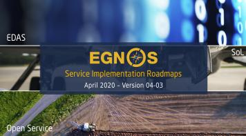 EGNOS Service Implementation Roadmaps. April 2020 - Version 04-03